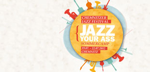 JAZZyourASS. Summercamp 19.-22. Juli 2012